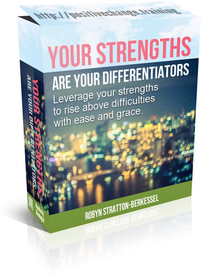 Your strengths are your differentiators